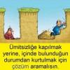 Çözüm Aramalısın…